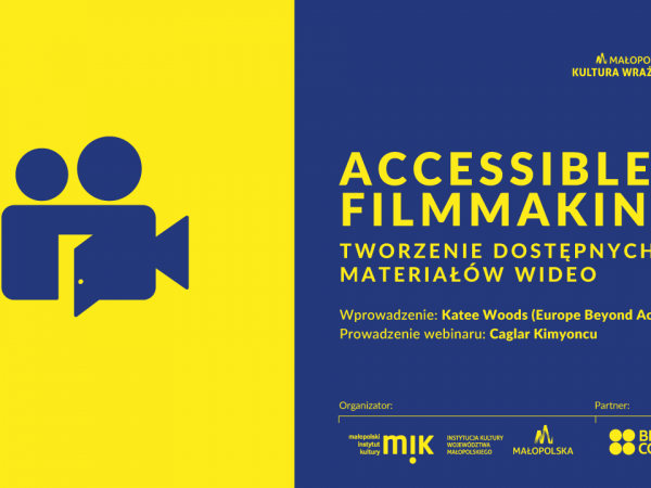 Yellow and blue image with 'Accessible Film-making' and a camera graphic.